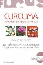 Dernières parutions dans En savoir plus, Curcuma