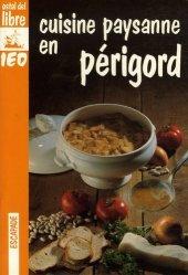 Dernières parutions dans Escapade, Cuisine paysanne en Périgord