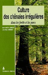Souvent acheté avec Mieux intégrer la biodiversité dans la gestion forestière, le Culture des chênaies irrégulières dans les forêts et les parcs