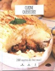 Dernières parutions sur Cuisines du monde, Cuisine québécoise. 200 recettes de chez nous !