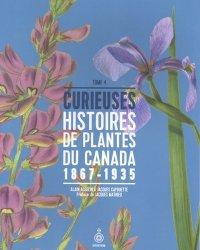 Dernières parutions sur Fleurs et plantes, Curieuses histoires de plantes du Canada