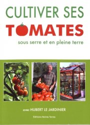 Cultiver ses tomates