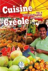 Dernières parutions sur Cuisine des Iles, Cuisine créole. Volume 4, Edition revue et augmentée, Edition bilingue français-anglais