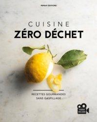 Dernières parutions sur Cuisine familiale, Cuisine Zéro Déchet