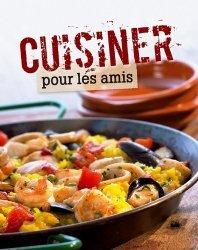 Nouvelle édition Cuisiner pour les amis