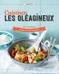 Dernières parutions dans Les inventives, Cuisiner les oléagineux. 40 recettes saines et savoureuses