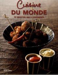 Dernières parutions sur Cuisines du monde, Cuisine du monde. 97 recettes des 5 continents