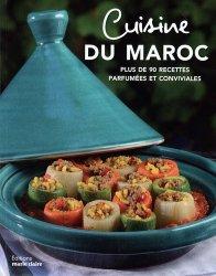 Dernières parutions sur Cuisine d'Afrique et du Moyen-Orient, Cuisine du Maroc. Plus de 90 recettes parfumées et conviviales