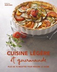 Dernières parutions sur Cuisine légère, Cuisine légère et gourmande