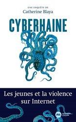 Dernières parutions sur Internet, Cyberhaine