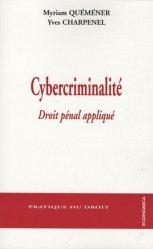 Dernières parutions dans Pratique du droit, Cybercriminalité. Droit pénal appliqué