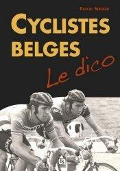 Dernières parutions dans Mémoire du Cyclisme, Cyclistes belges : le dico