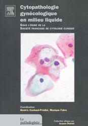 Souvent acheté avec Pathologie tumorale de la prostate, le Cytopathologie gynécologique en milieu liquide