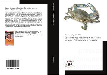 Dernières parutions sur Invertébrés d'eau de mer, Cycle de reproduction du crabe nageur Callinectes amnicola