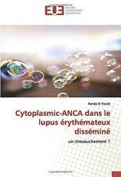 Dernières parutions sur Maladies infectieuses - Parasitologie, Cytoplasmic-ANCA dans le lupus érythémateux disséminé