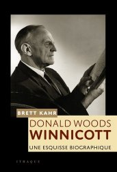 Dernières parutions sur Psychanalystes et leurs théories, D.W. Winnicott