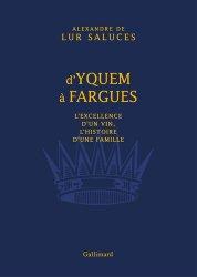 Dernières parutions sur Cépages et vignobles, D'Yquem à Fargues