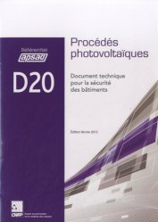Dernières parutions dans Référentiel APSAD, D20 - Procédés photovoltaïques