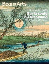 Dernières parutions sur Art japonais, D'Edo à Kyoto, sur la route du Kisokaido