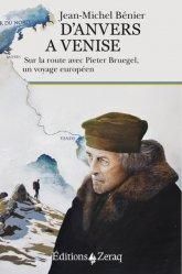 Dernières parutions dans Nautilus, D'Anvers à Venise. Sur la route avec Pieter Bruegel, un voyage européen