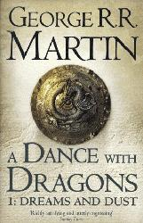 Dernières parutions dans A song of ice and fire, A Dance whith Dragons 1: Dreams and Dust