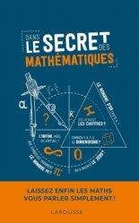 Dernières parutions sur Mathématiques, Dans le secret des mathématiques