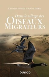 Dernières parutions sur Ornithologie, Dans le sillage des oiseaux migrateurs