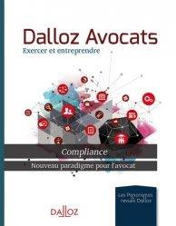 Dernières parutions sur Méthodes de travail, Dalloz avocats, exercer et entreprendre