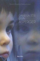 Dernières parutions sur Syndrome d'Asperger, Dans la tête d'un Asperger