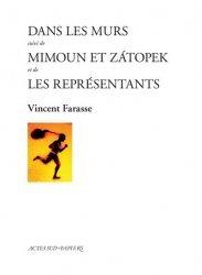Dernières parutions sur Infusions, Dans les murs suivi de Mimoun et Zatopek suivi de Les représentants