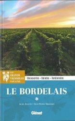 Dernières parutions sur Crus et vignobles, Dans les grands vignobles : le Bordelais