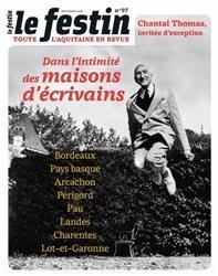 Dernières parutions dans Le Festin, Dans l'intimité des maisons d'écrivains