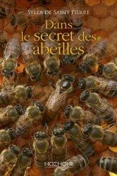Dernières parutions sur Apiculture, Dans le secret des abeilles