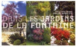 Dernières parutions sur Histoire des jardins - Jardins de référence, Dans les jardins de la Fontaine