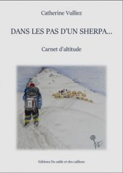 Dernières parutions sur À la montagne, Dans les pas d'un Sherpa...