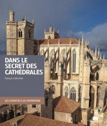 Souvent acheté avec Façades de Paris, le Dans le secret des cathédrales