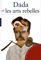 Dernières parutions dans Guide des arts, Dada et les arts rebelles