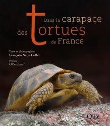 Dernières parutions sur Tortues, Dans la carapace des tortues de France