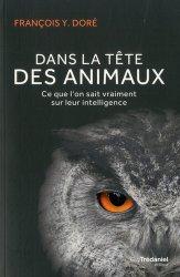 Dernières parutions sur Ethologie, Dans la tête des animaux