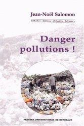 Dernières parutions dans Scieteren, Danger pollutions !