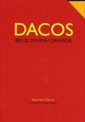 Dernières parutions dans Côté Arts, Dacos, Belge devenu graveur. 5 volumes