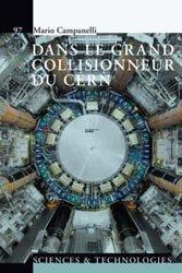 Dernières parutions dans Le savoir suisse, Dans le grand collisionneur du CERN