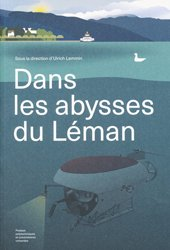 Souvent acheté avec Dictionnaire illustré de géologie, le Dans les abysses du Léman