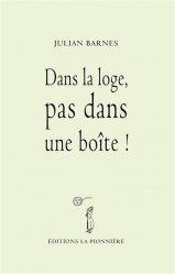 Dernières parutions sur Essais biographiques, Dans la loge, pas dans une boîte !