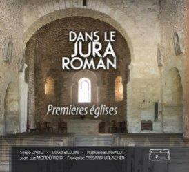 Dernières parutions sur Art roman, Dans le Jura roman