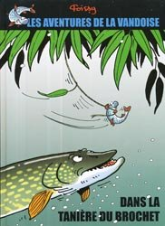 Dernières parutions sur Récits de pêche, Dans la tanière du brochet