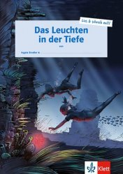 Dernières parutions sur Lectures simplifiées en allemand, Das Leuchten in der Tiefe