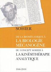 Souvent acheté avec La kinésithérapie Analytique de la lombalgie, le De la biomécanique à la biologie mécanogène