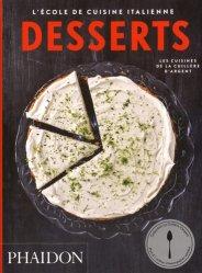 Dernières parutions dans La Cuillère d'argent, Desserts