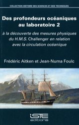 Dernières parutions sur Hydrologie - Océanologie, Des profondeurs océaniques au laboratoire 2
